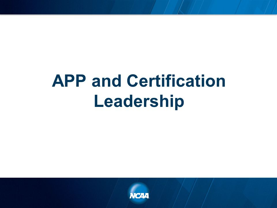 APP and Certification Leadership