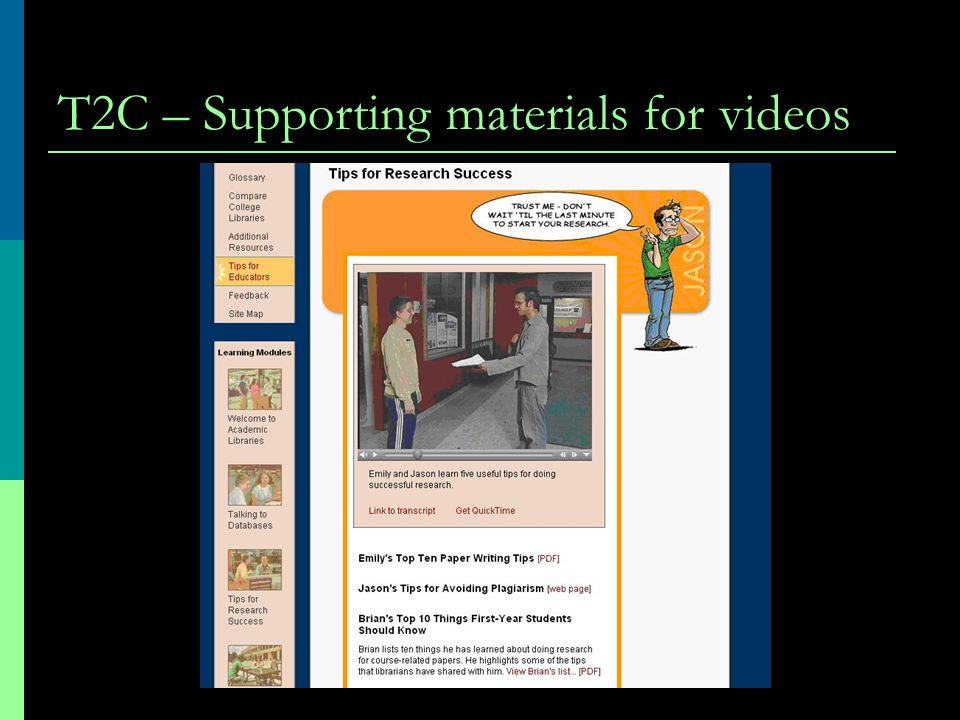 T2C – Supporting materials for videos