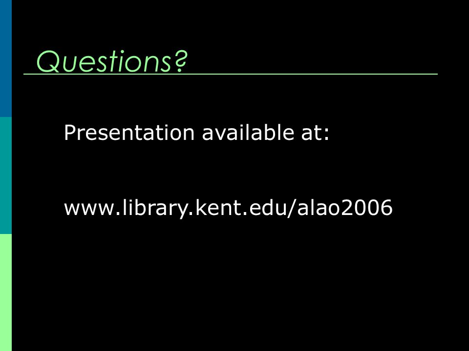 Questions Presentation available at: