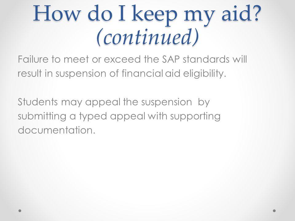 How do I keep my aid.