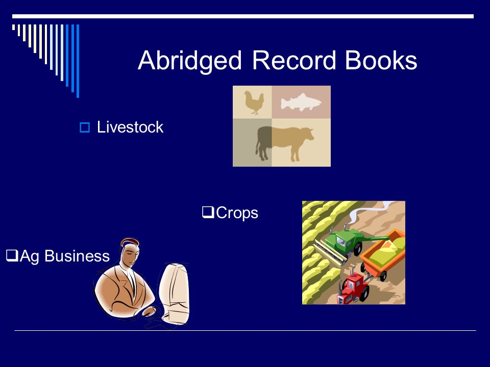 Abridged Record Books  Livestock  Crops  Ag Business