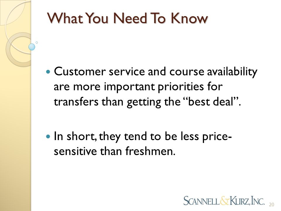 """What You Need To Know Customer service and course availability are more important priorities for transfers than getting the """"best deal"""". In short, the"""