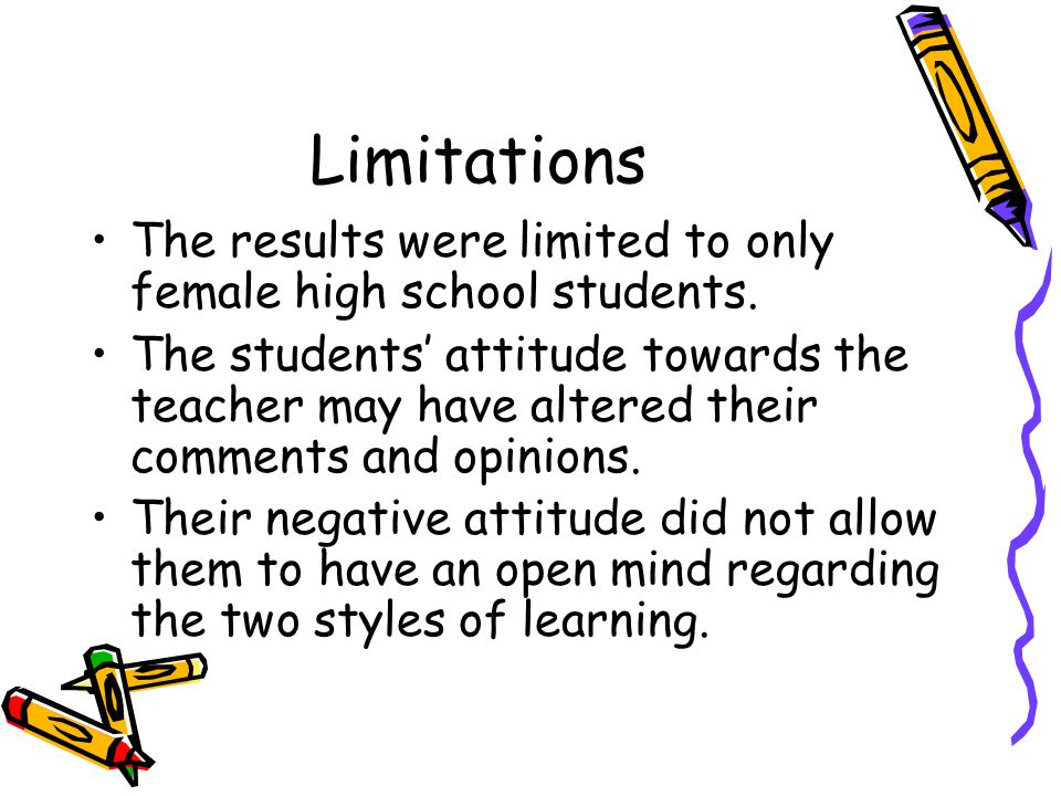 Limitations The results were limited to only female high school students.