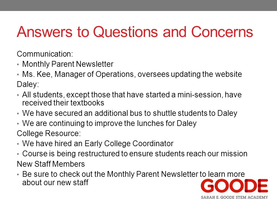 Answers to Questions and Concerns Communication: Monthly Parent Newsletter Ms.