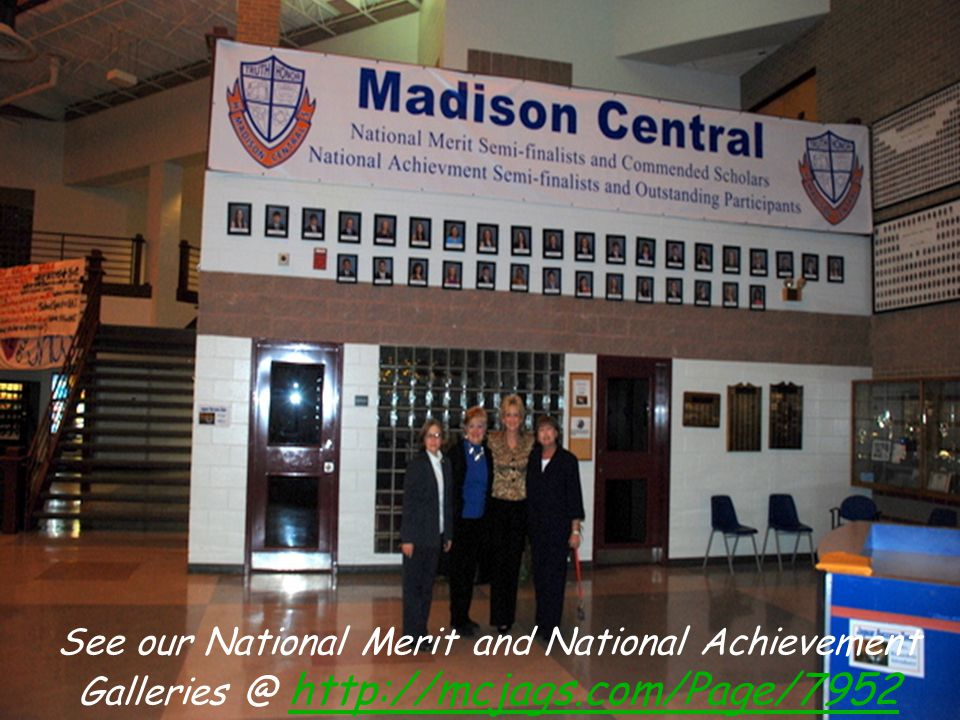See our National Merit and National Achievement Galleries @ http://mcjags.com/Page/7952 http://mcjags.com/Page/7952