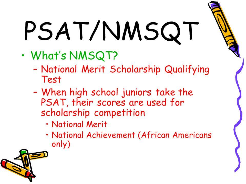 PSAT/NMSQT What's NMSQT.