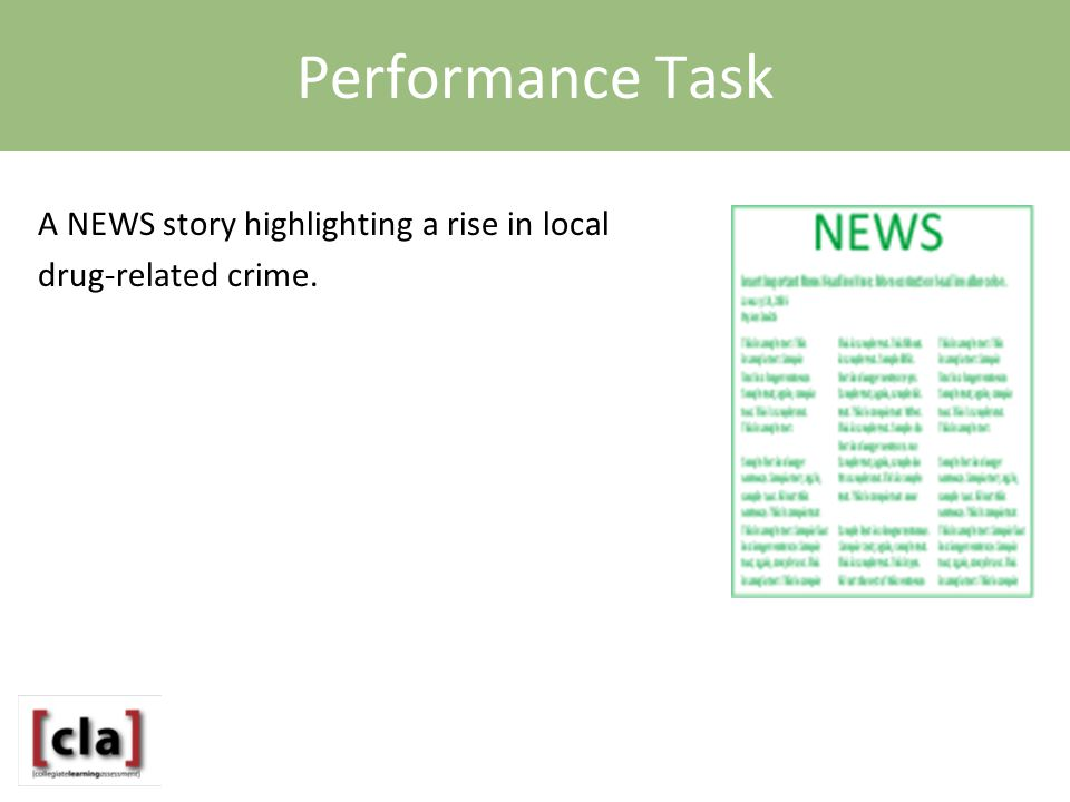 Performance Task A NEWS story highlighting a rise in local drug-related crime.