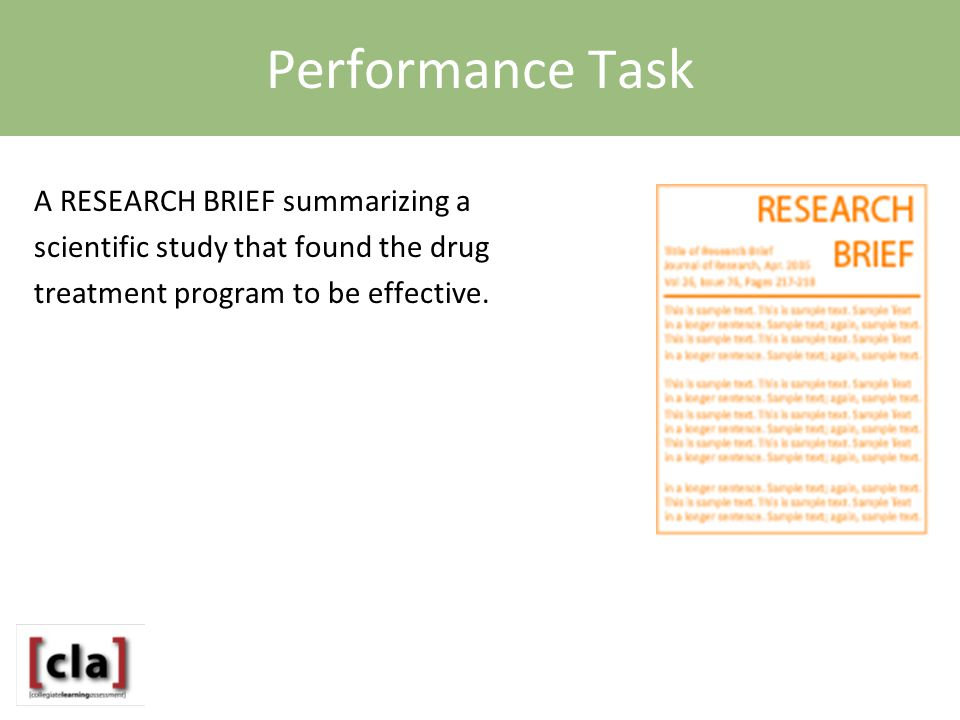 Performance Task A RESEARCH BRIEF summarizing a scientific study that found the drug treatment program to be effective.