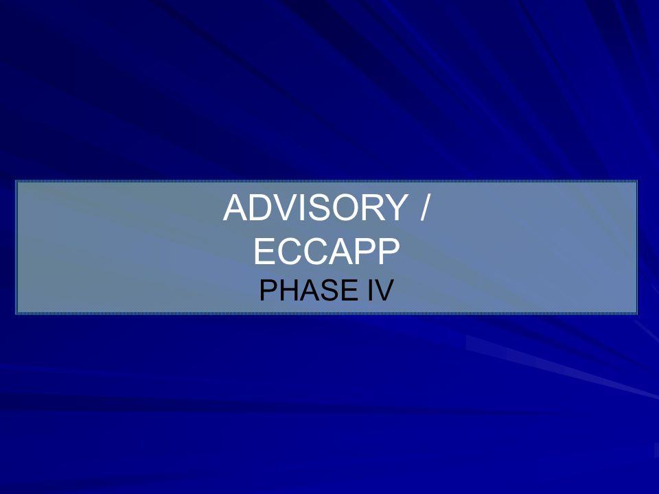 ADVISORY / ECCAPP PHASE IV