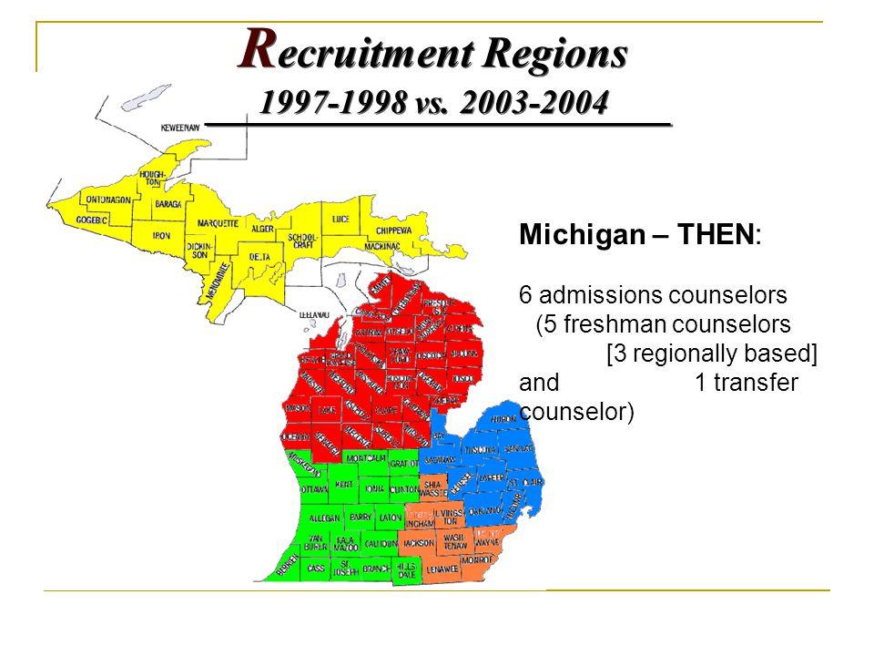 R ecruitment Regions 1997-1998 vs. 2003-2004 R ecruitment Regions 1997-1998 vs.