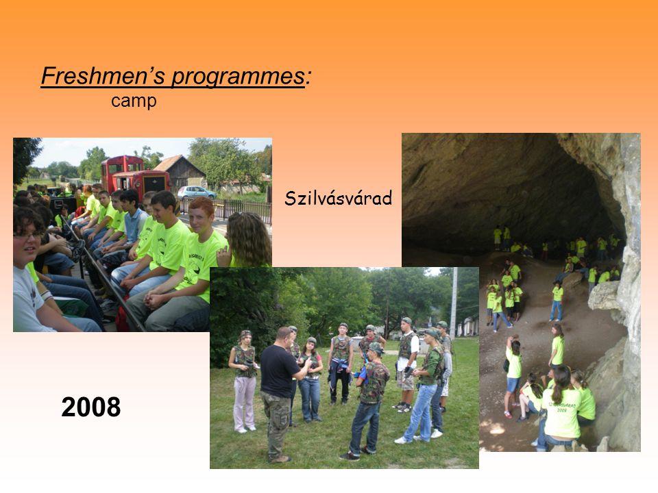 Freshmen's programmes: camp Szilvásvárad 2008