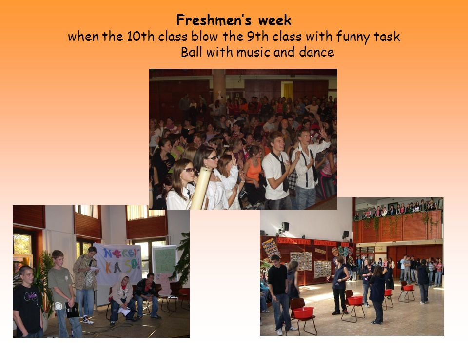 Freshmen's week when the 10th class blow the 9th class with funny task Ball with music and dance
