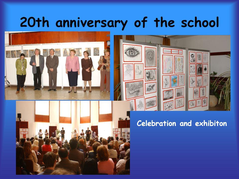 20th anniversary of the school Celebration and exhibiton