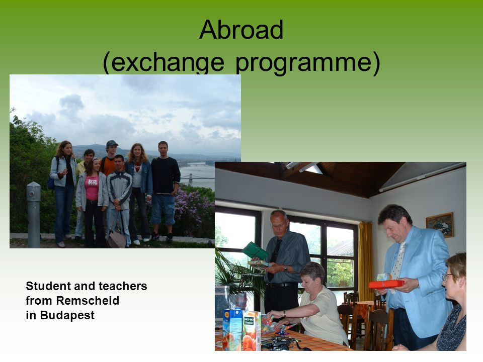 Abroad (exchange programme) Student and teachers from Remscheid in Budapest