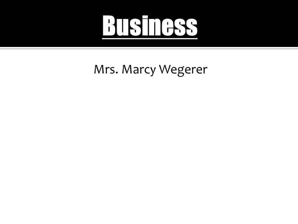 Mrs. Marcy Wegerer