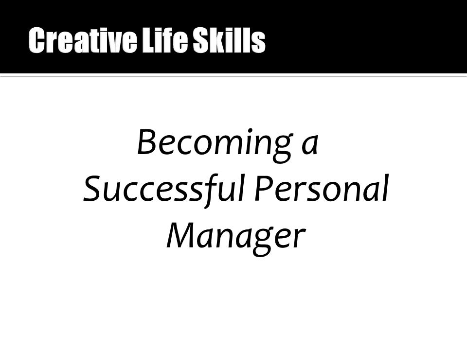 Becoming a Successful Personal Manager