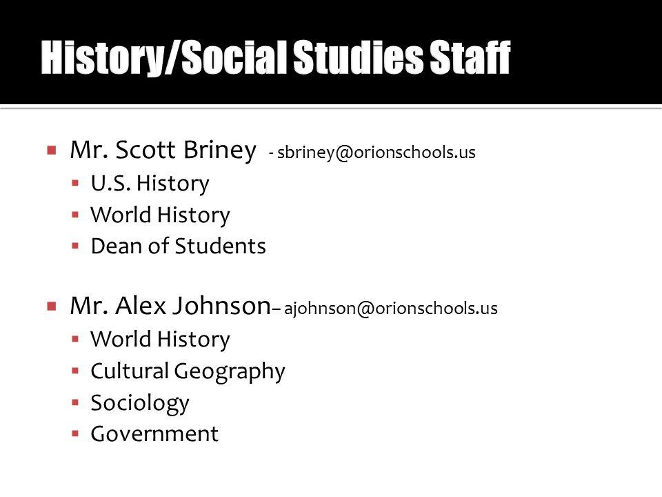  Mr. Scott Briney - sbriney@orionschools.us  U.S.