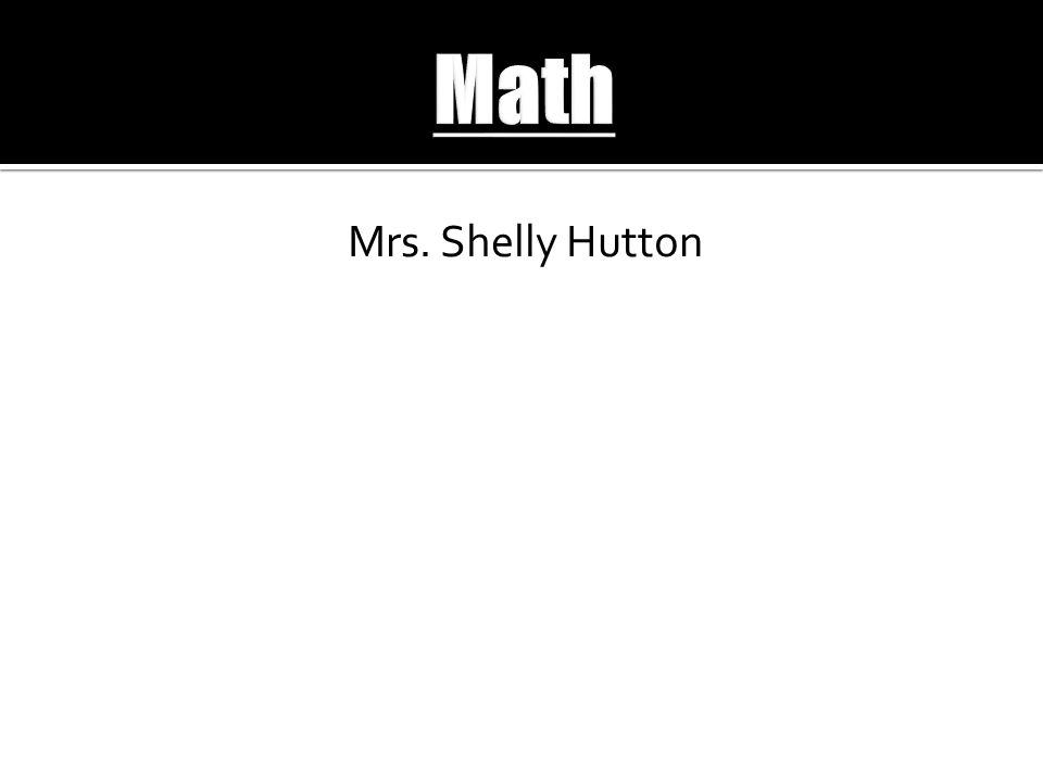 Mrs. Shelly Hutton