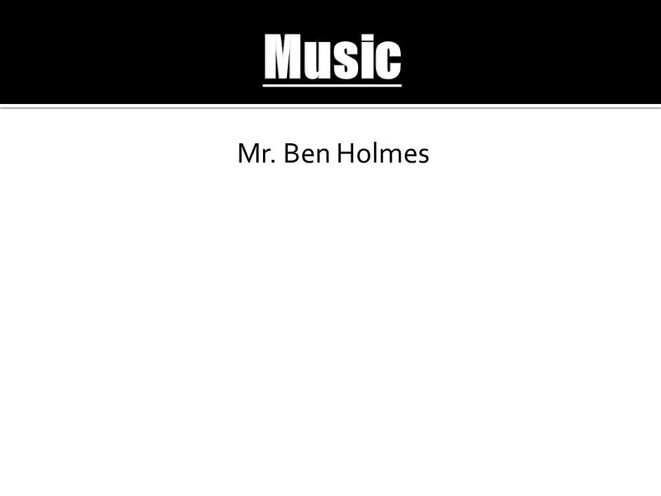 Mr. Ben Holmes