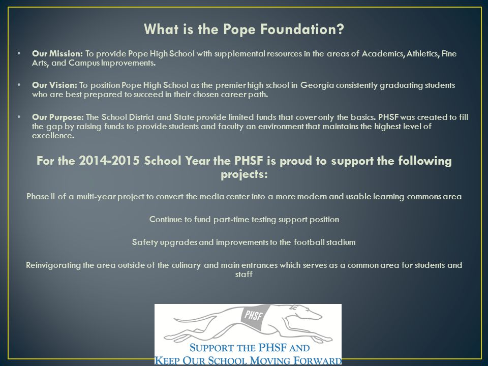 What is the Pope Foundation.