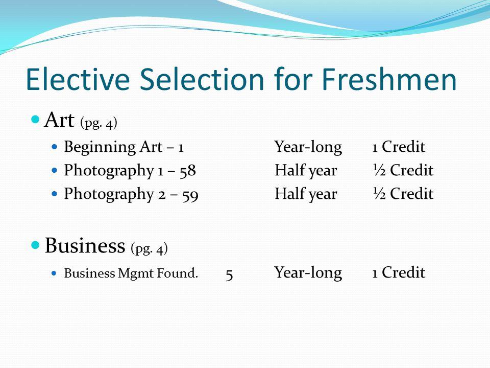 Elective Selection for Freshmen Art (pg.