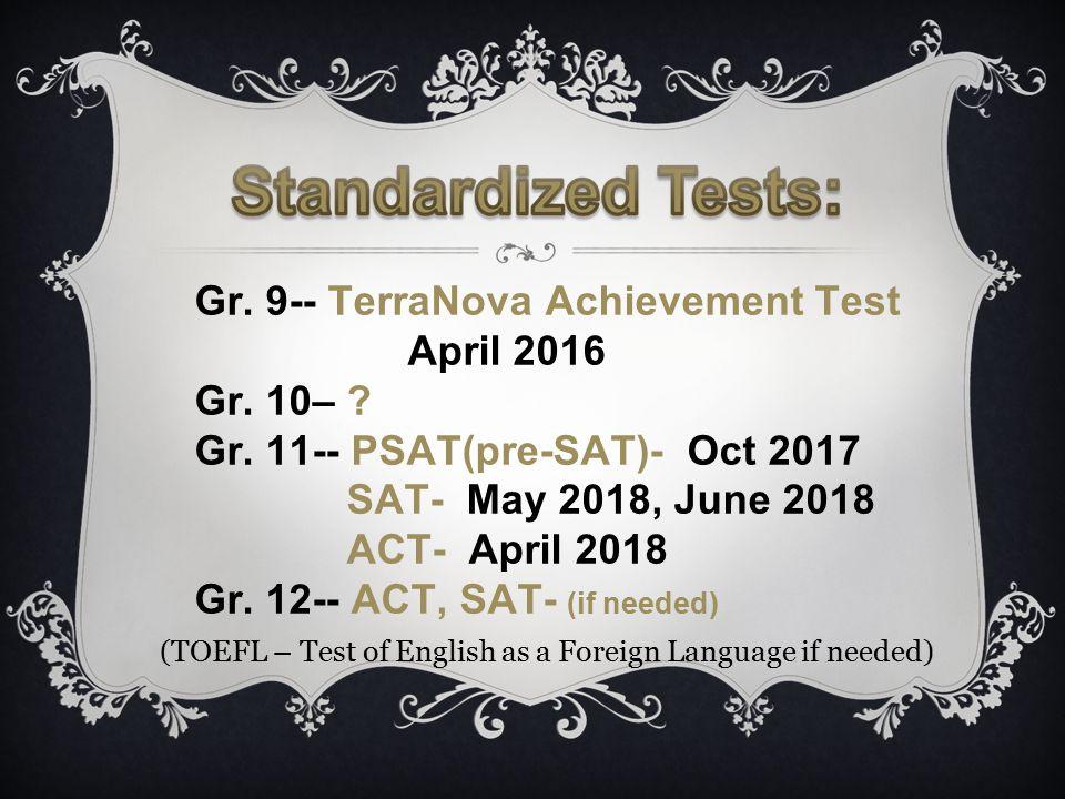 Gr. 9-- TerraNova Achievement Test April 2016 Gr.
