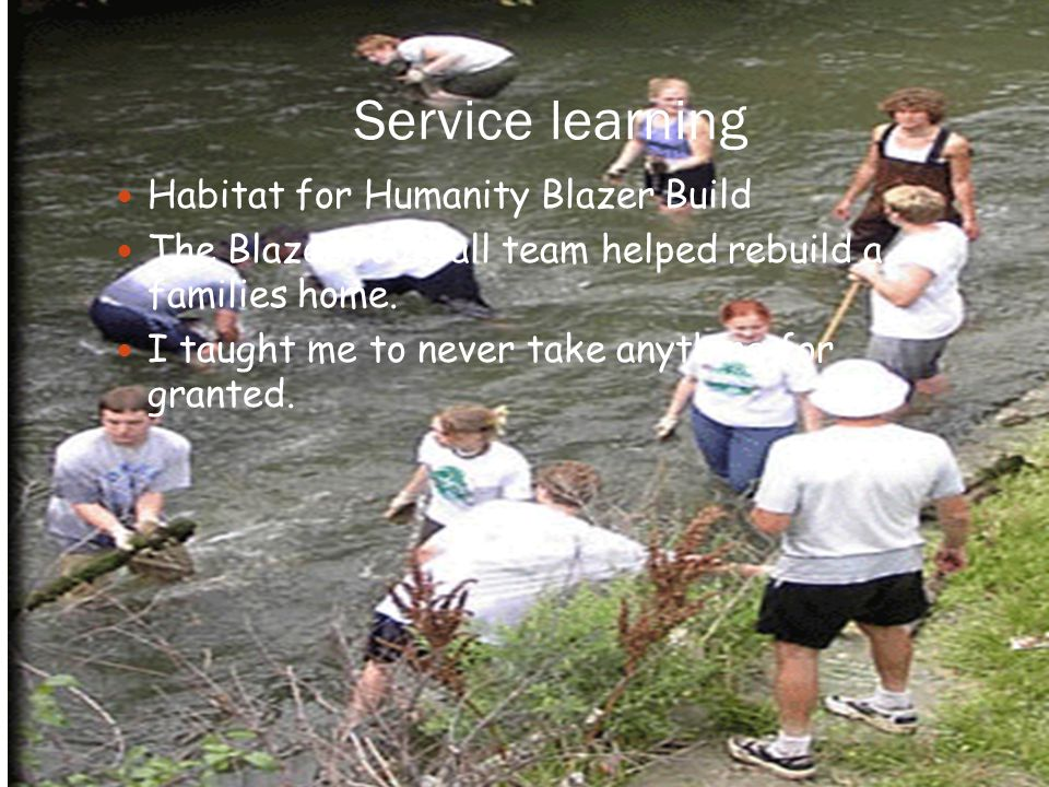 Service Learning – My thoughts I enjoyed the community service that the Blazer football team did this year.