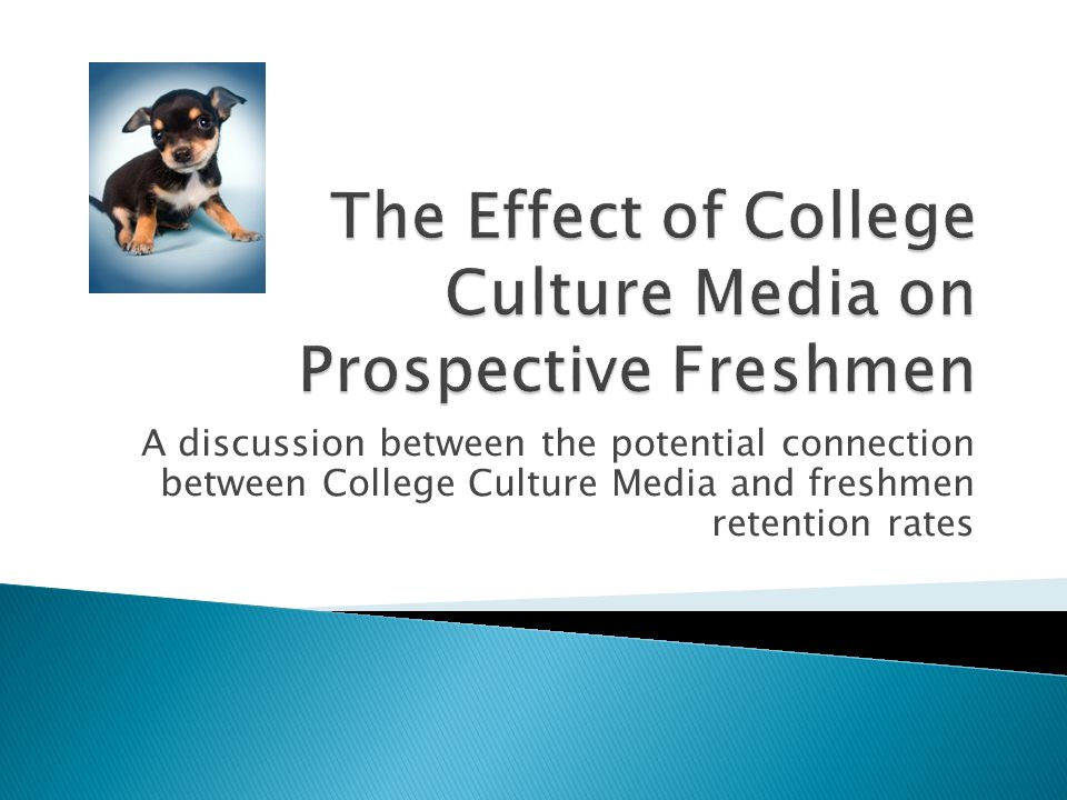 A discussion between the potential connection between College Culture Media and freshmen retention rates