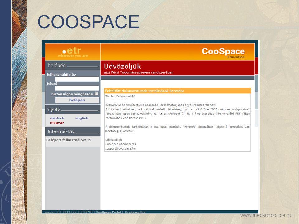 www.medschool.pte.hu COOSPACE