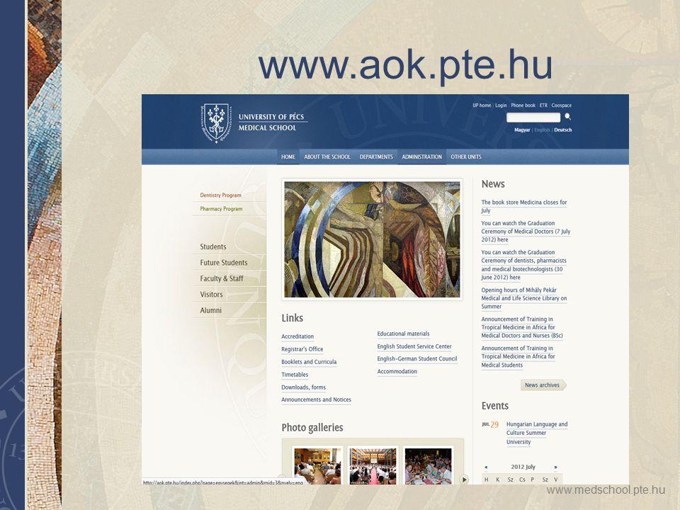 www.medschool.pte.hu www.aok.pte.hu