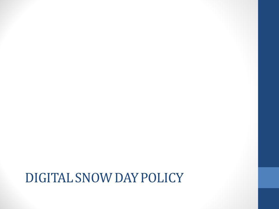 DIGITAL SNOW DAY POLICY