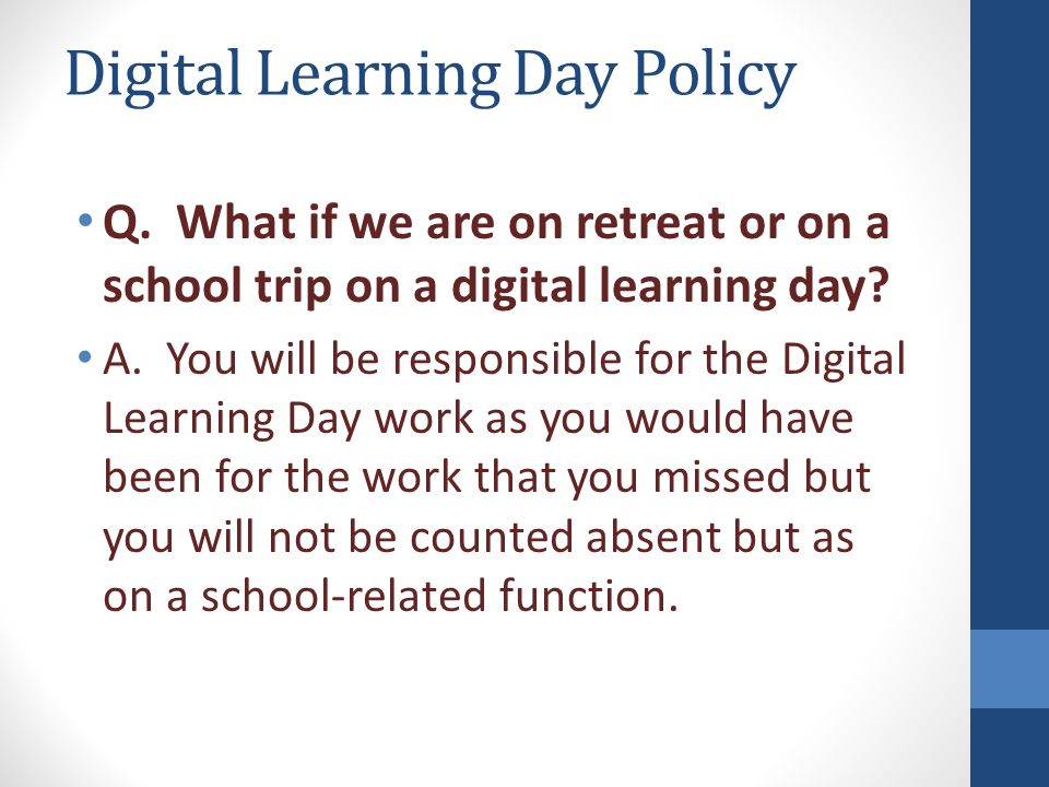 Digital Learning Day Policy Q.