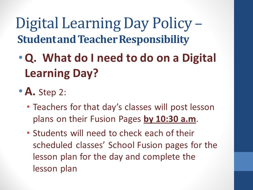 Digital Learning Day Policy – Student and Teacher Responsibility Q.