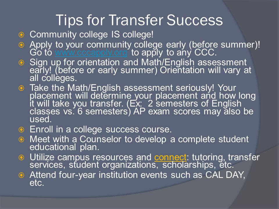 Tips for Transfer Success  Community college IS college.