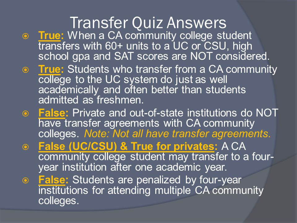 The California Master Plan for Higher Education (1960)  Requires the UC and CSU systems to give PRIORITY ADMISSION to two groups: California residents coming from high schools and CA community college transfer students.