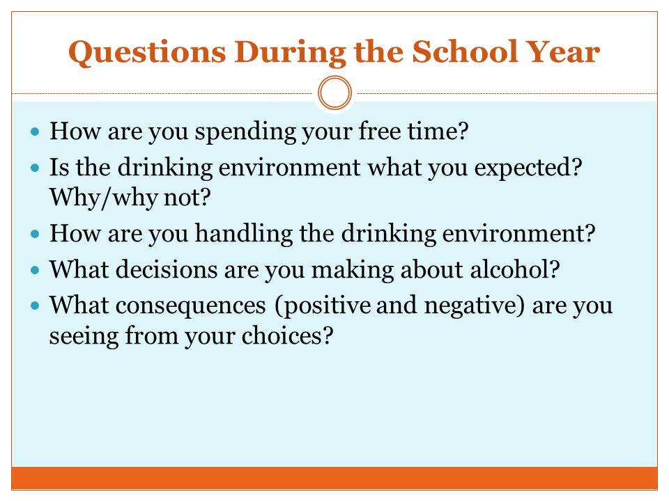 Questions During the School Year How are you spending your free time.