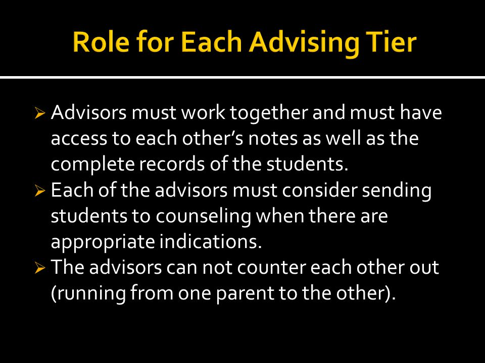  Advising to start at the time of acceptance. Closer the advising is to the major the better.