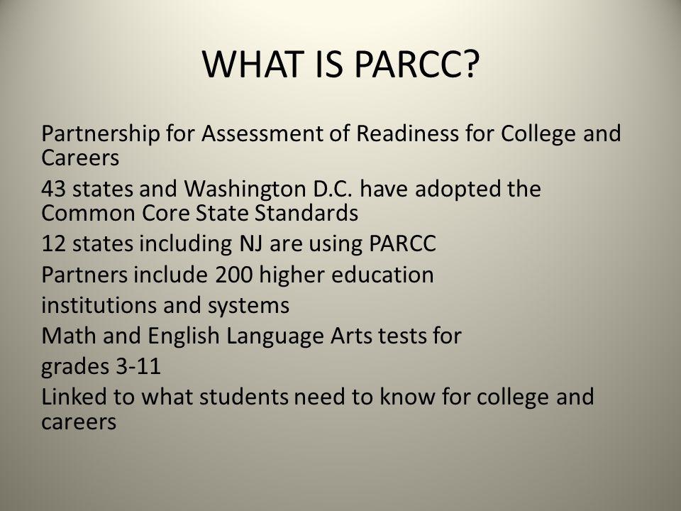 WHAT IS PARCC.