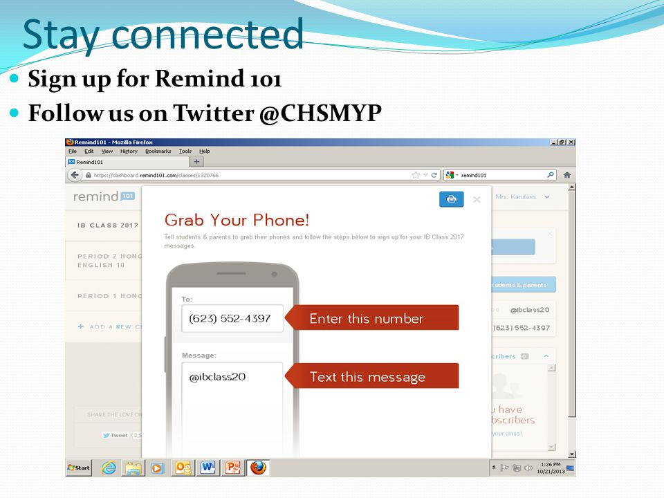 Stay connected Sign up for Remind 101 Follow us on Twitter @CHSMYP
