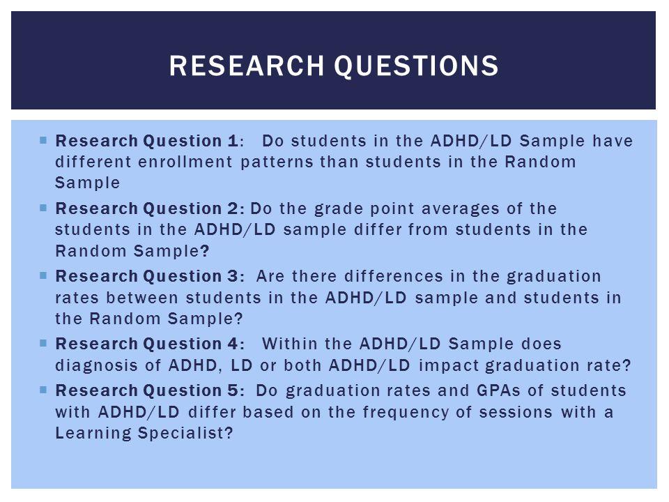  Diagnosis (LD/ADHD/Both) does not predict graduation x 2 (2, n=1490) = 0.09, p =.95 (not significant).