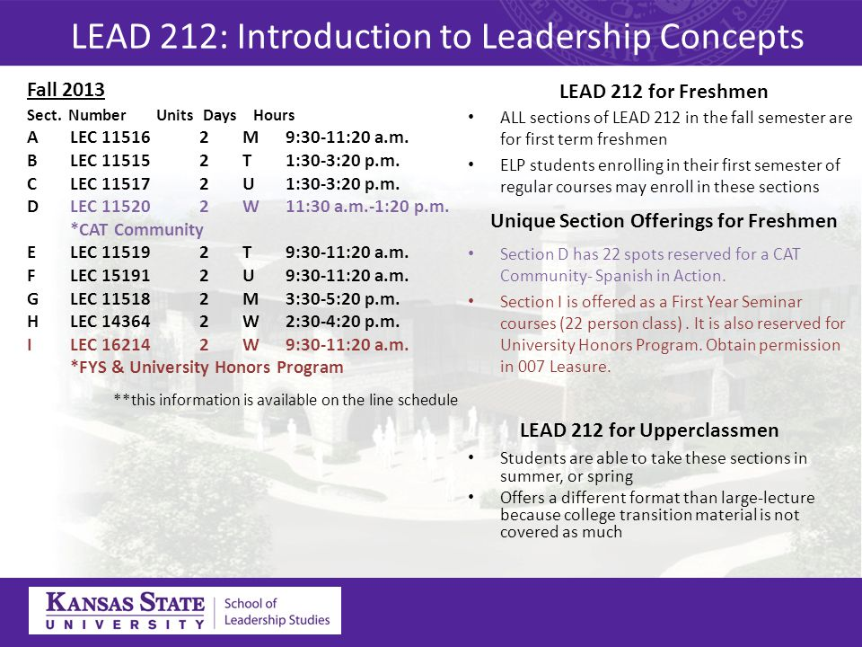 LEAD 212 for Freshmen ALL sections of LEAD 212 in the fall semester are for first term freshmen ELP students enrolling in their first semester of regu