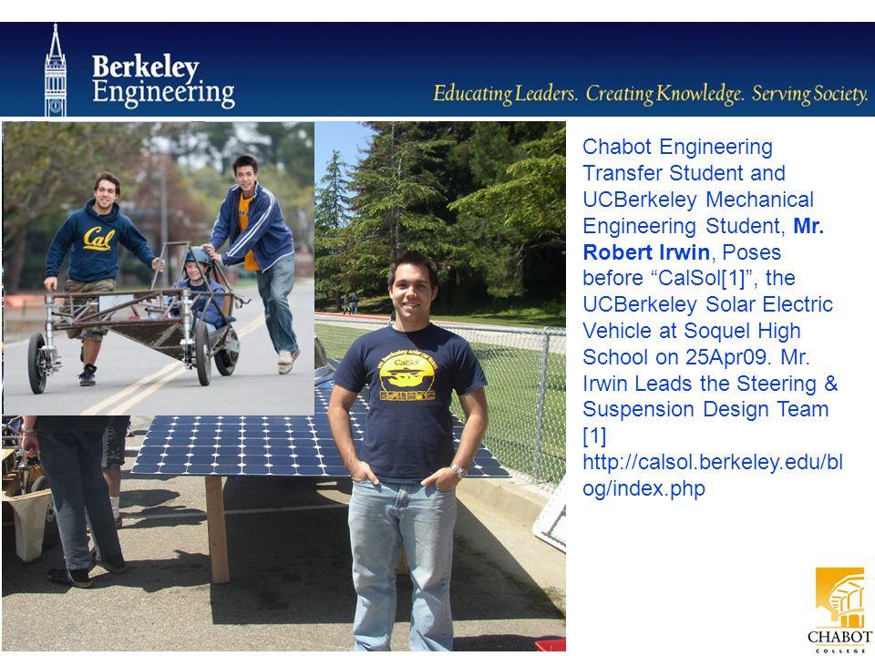 "Chabot Engineering Transfer Student and UCBerkeley Mechanical Engineering Student, Mr. Robert Irwin, Poses before ""CalSol[1]"", the UCBerkeley Solar El"