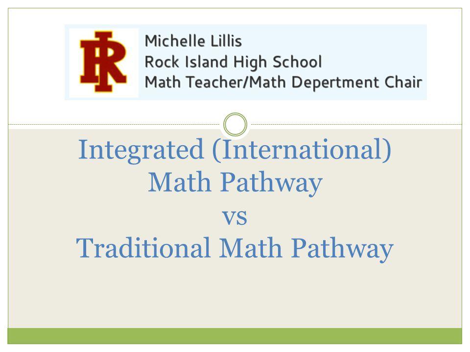 Integrated (International) Math Pathway vs Traditional Math Pathway