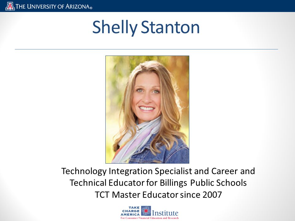 Shelly Stanton Technology Integration Specialist and Career and Technical Educator for Billings Public Schools TCT Master Educator since 2007