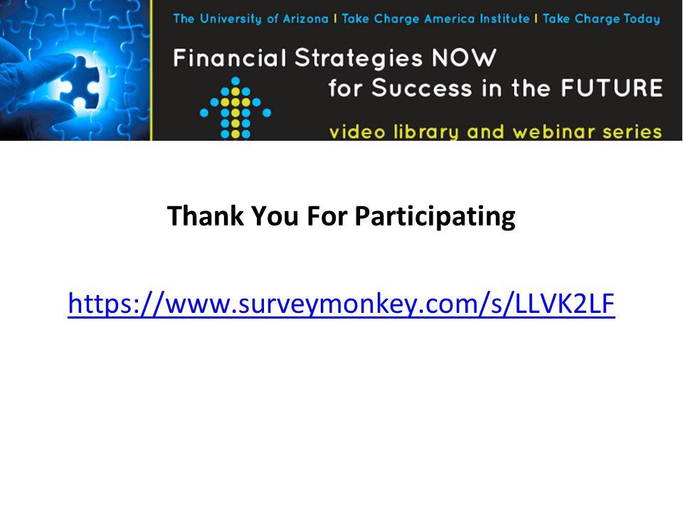 Thank You For Participating https://www.surveymonkey.com/s/LLVK2LF
