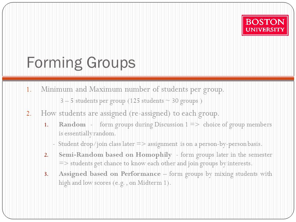 Forming Groups 1. Minimum and Maximum number of students per group.