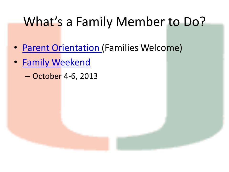 What's a Family Member to Do.