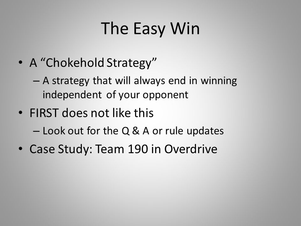 """The Easy Win A """"Chokehold Strategy"""" – A strategy that will always end in winning independent of your opponent FIRST does not like this – Look out for"""