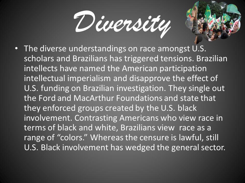 Diversity The diverse understandings on race amongst U.S.