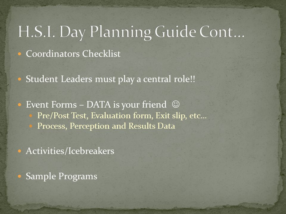 Coordinators Checklist Student Leaders must play a central role!.